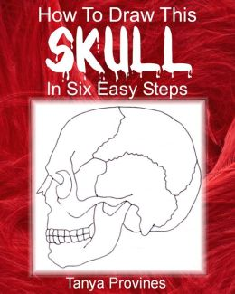 How To Draw This Skull In Six Easy Steps