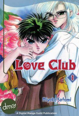Love Club Vol. 1 (Shojo Manga)