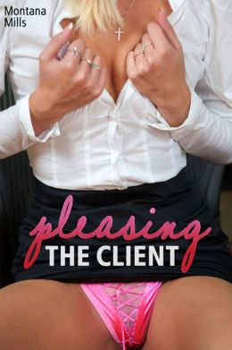 Pleasing the Client (erotica)