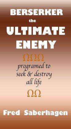 Berserker The Ultimate Enemy