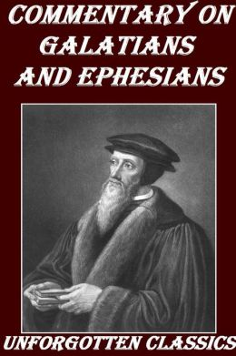 Commentary on Galatians and Ephesians