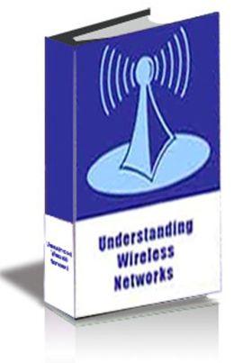 Understanding Wireless Networks