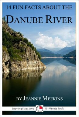 14 Fun Facts About the Danube River