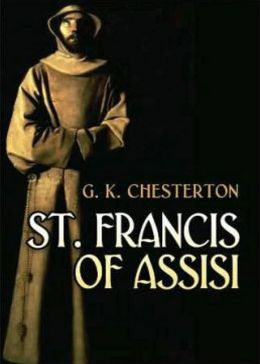 St Francis: A Religion Classic By G. K. Chesterton! AAA+++