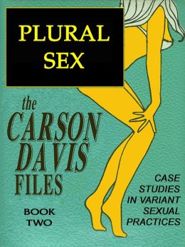 The Carson Davis Files: PUREL SEX