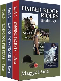Timber Ridge Riders Boxed Set: Keeping Secrets, Racing into Trouble, Riding for the Stars