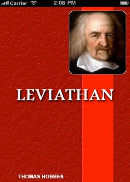 Leviathan or the Matter, Forme, and Power of a Common-Wealth Ecclesiastical and Civill: A Politics, Philosophy Classic By Thomas Hobbes! AAA+++