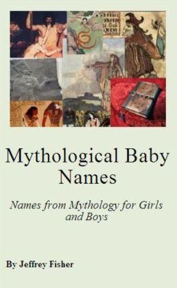 Mythological Baby Names: Names from Mythology for Girls and Boys