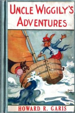 Uncle Wiggily's Adventures by Howard Roger Garis