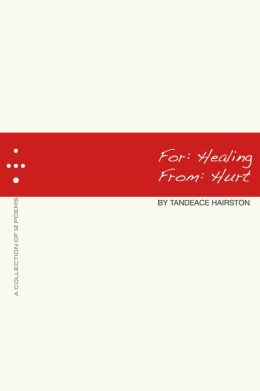 For: Healing, From: Hurt