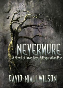 Nevermore - A Novel of Love, Loss, and Edgar Allan Poe