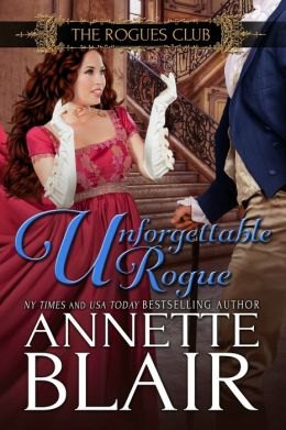 Unforgettable Rogue (The Rogues Club: Book Two)