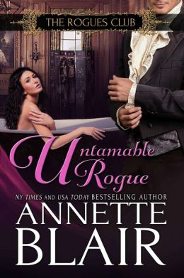 Untamable Rogue (The Rogues Club: Book Four)