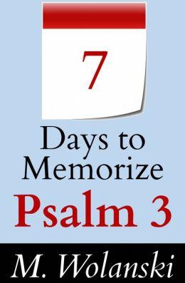 7 Days to Memorize Psalm 3