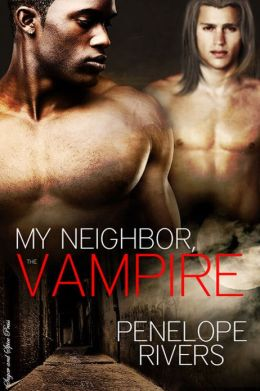 My Neighbor the Vampire [Gay Erotic Vampire Romance]