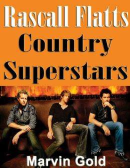 Rascall Flatts Country Superstars