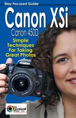 Canon XSi Stay Focused Guide