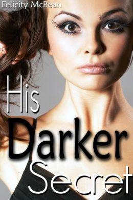 Daddy's Darker Secret (Reluctant Family Erotica)