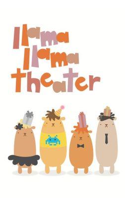 Llama Llama Theater