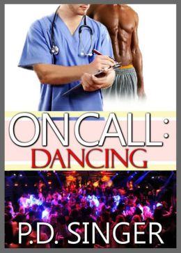 On Call: Dancing