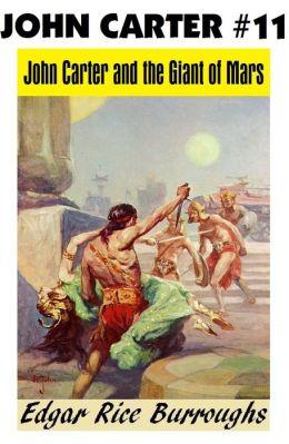 John Carter of Mars 11: JOHN CARTER AND THE GIANT OF MARS