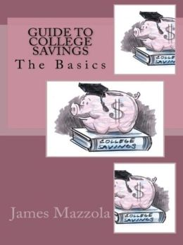 Guide To College Savings: The Basics