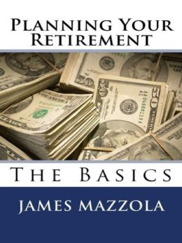 Planning Your Retirement: The Basics