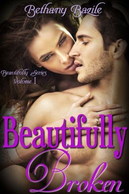Beautifully Broken (Beautifully #1)