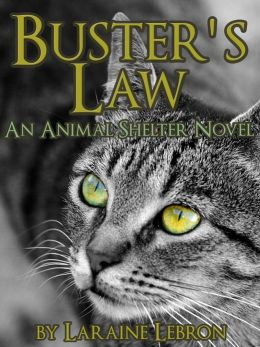 BUSTER'S LAW An Animal Shelter Novel