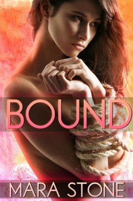 Bound (Fantasy & Fetish, #1)