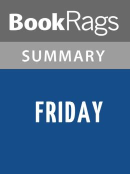 Friday by Robert A. Heinlein l Summary & Study Guide