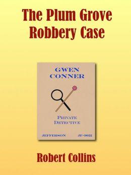 The Plum Grove Robbery Case