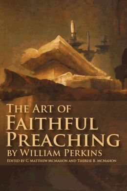 The Art of Faithful Preaching