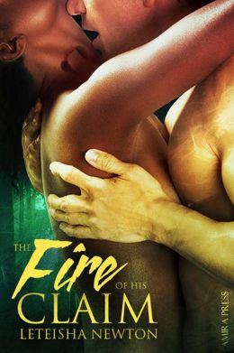 The Fire of His Claim (Interracial Shifter Erotic Romance)