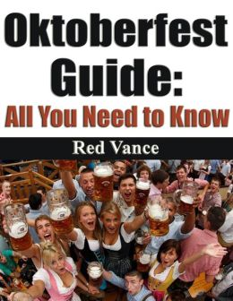Oktoberfest Guide: All You Need to Know