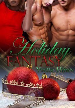 Holiday Fantasy