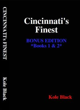 Cincinnati's Finest - Books 1 & 2 - Bonus Edition