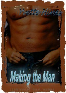 Making the Man