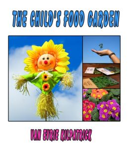The Child's Food Garden