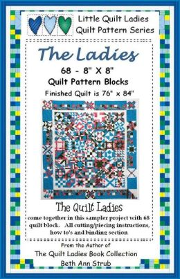 The Ladies, Quilt Patterns 68 - 8