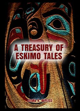 A TREASURY OF ESKIMO TALES
