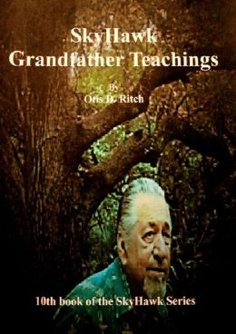 SkyHawk Grandfather Teachings