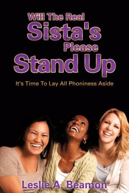 Will The Real Sista's Please Stand Up