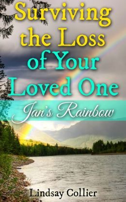 Surviving the Loss of Your Loved One