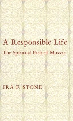 A Responsible Life: The Spiritual Path of Mussar