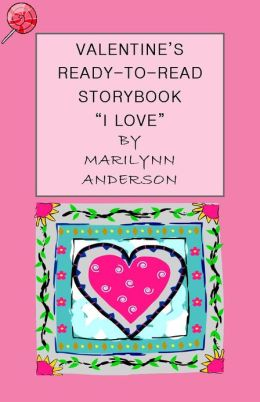 VALENTINE'S READY-TO-READ STORYBOOK ~~