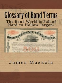 Glossary of Bond Terms: