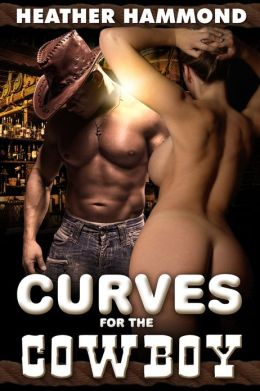 CURVES FOR THE COWBOY