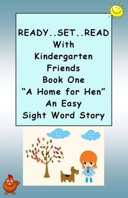 READY ... SET ... READ With KINDERGARTEN FRIENDS ~~ Book One ~~