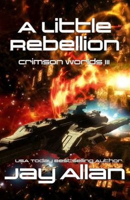 A Little Rebellion (Crimson Worlds III)